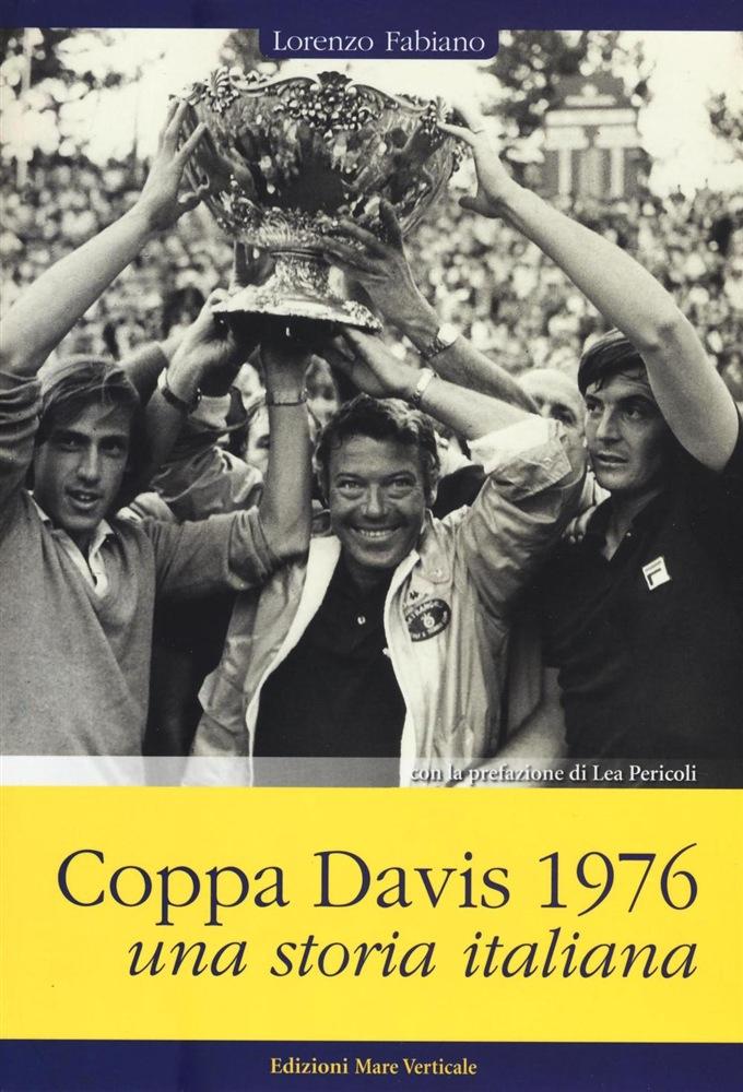 COPPA DAVIS 1976- UNA STORIA ITALIANA